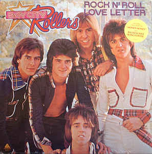 Bay City Rollers ‎– Rock N' Roll Love Letter -1976 Rock N Roll - (Clearance Vinyl)