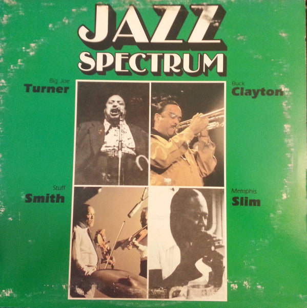 Big Joe Turner, Buck Clayton, Stuff Smith, Memphis Slim ‎– Jazz Spectrum 3 - 1981- Jazz (vinyl)