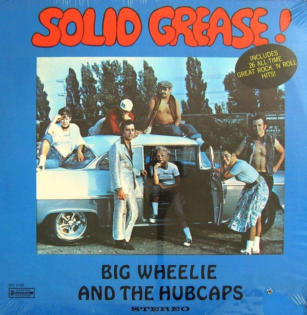 Big Wheelie & The Hubcaps ‎– Solid Grease -1972- Rock & Roll (Clearance Vinyl)