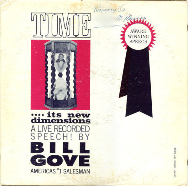 Bill Gove ‎– Time .... Its New Dimensions - 1962-Non-Music Style: Spoken Word, Education (vinyl)