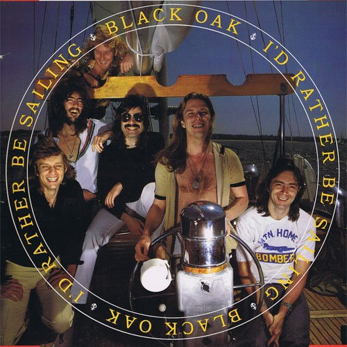 Black Oak (Arkansas) ‎– I'd Rather Be Sailing -1978-  Rock & Roll, Southern Rock (vinyl)