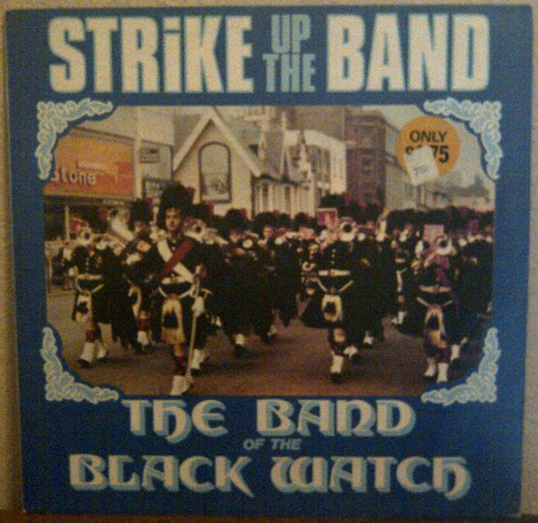Black Watch ‎– The Band Of The Black Watch - 1976  Brass Band, Military, Pipe & Drum (Vinyl)