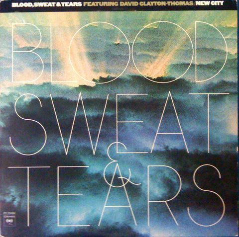 Blood, Sweat & Tears Featuring David Clayton-Thomas ‎– New City - 1975  Blues Rock, Classic Rock (vinyl)