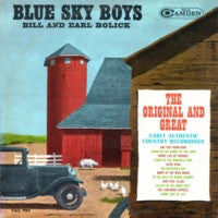 Blue Sky Boys Bill And Earl Bolick ‎– The Original And Great - 1964-  Bluegrass (vinyl)