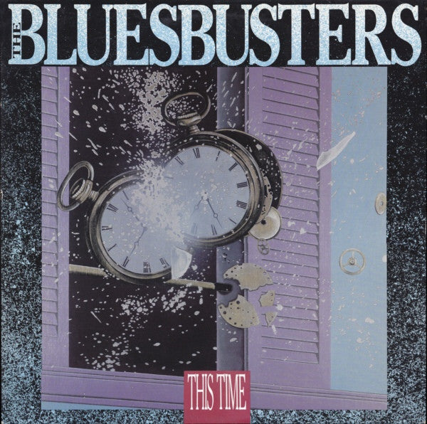 Bluesbusters ‎– This Time 1987  Rock, Blues ( Clearance Vinyl )
