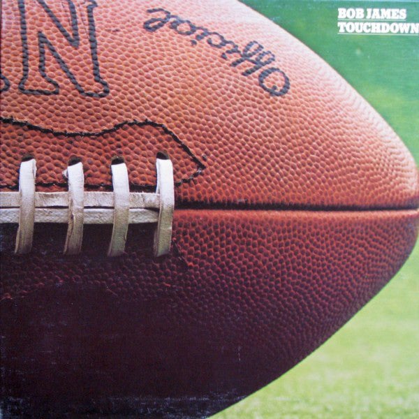 Bob James ‎– Touchdown -1978- Smooth Jazz, Fusion (vinyl)