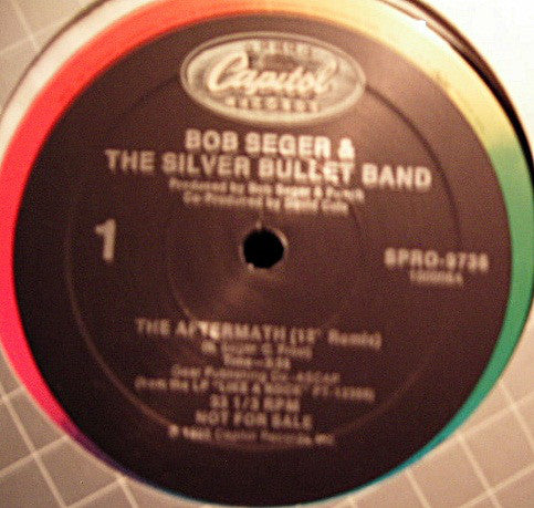 "Bob Seger And The Silver Bullet Band ‎– The Aftermath - 1986- 12 "" Promo Vinyl"