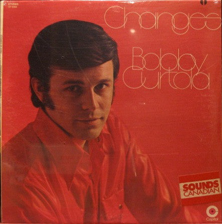 Bobby Curtola ‎– Changes - Pop, Folk, World, & Country,: Vocal (vinyl)