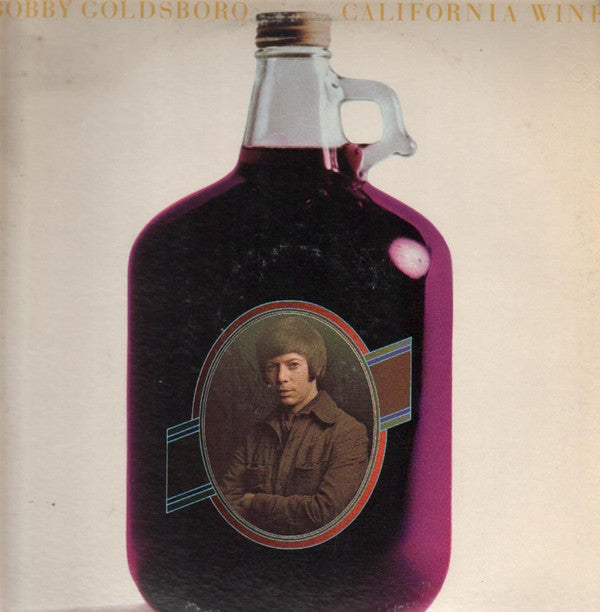 Bobby Goldsboro ‎– California Wine -1972- Pop (vinyl)