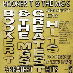 Booker T. & The M.G.'s ‎– Booker T. & The M.G.'s Greatest Hits-1970- Rhythm & Blues, Soul, Funk (vinyl)