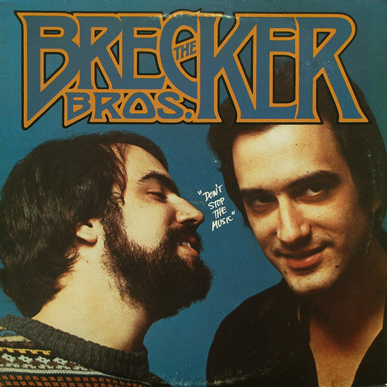 Brecker Brothers,the ‎– Don't Stop The Music- 1977- Jazz, Funk / Soul (vinyl)