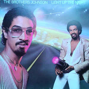 Brothers Johnson ‎– Light Up The Night - 1980- Funk / Soul (vinyl)