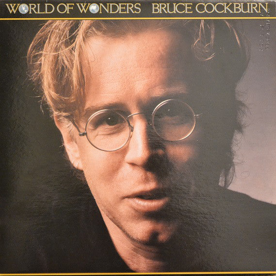 Bruce Cockburn ‎– World Of Wonders -19850  Folk Rock, Acoustic, Classic Rock (vinyl)