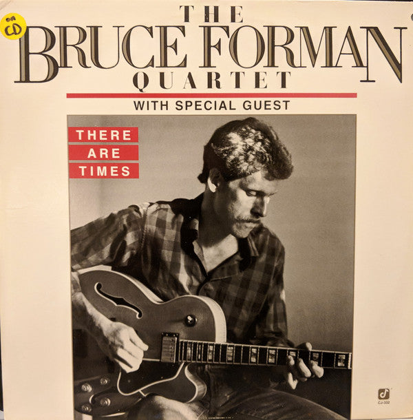 Bruce Forman Quartet ‎– There Are Times with Special Guest Booby Hutherson (Vibraphone)