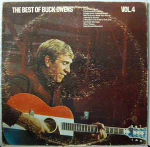 Buck Owens And His Buckaroos ‎– The Best Of Buck Owens Vol. 4 - 1971-Folk, World, & Country (vinyl)