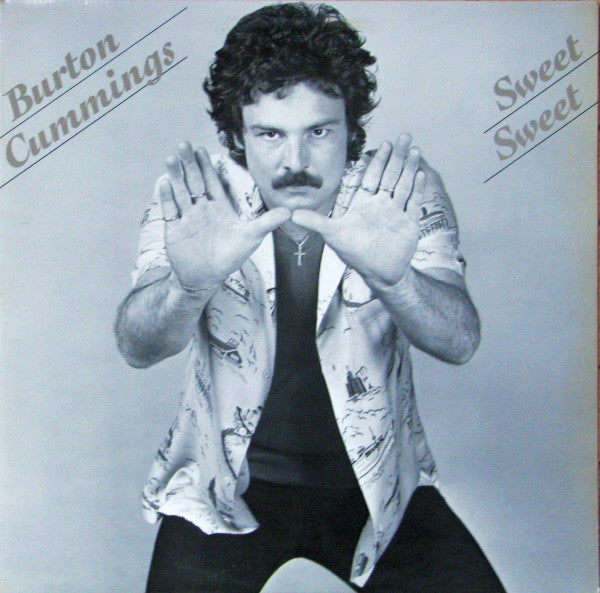 Burton Cummings ‎– Sweet Sweet -1981 - Classic Rock (Vinyl)