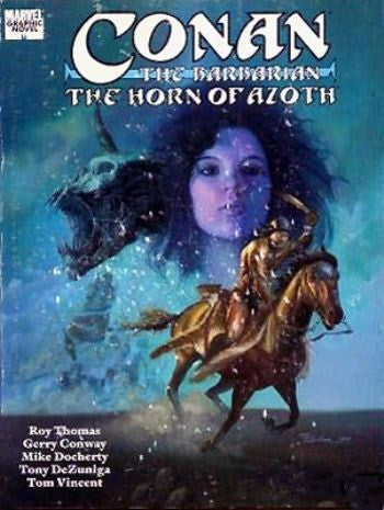 CONAN THE BARBARIAN: THE HORN OF AZOTH (MARVEL GRAPHIC NOVEL)