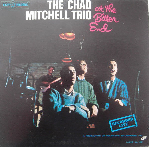 Chad Mitchell Trio ‎– The Chad Mitchell Trio At The Bitter End -1962- Folk (vinyl)