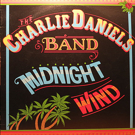 Charlie Daniels Band ‎– Midnight Wind - 1977 - Country Rock (vinyl)