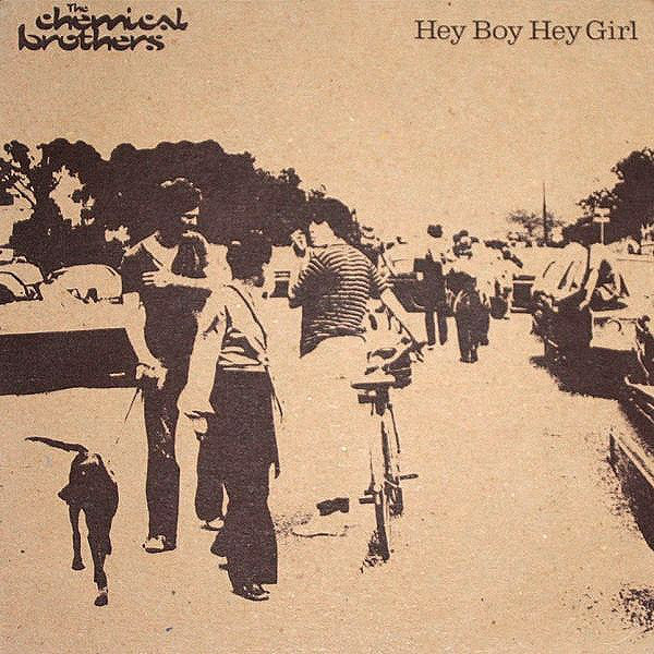 Chemical Brothers ‎– Hey Boy Hey Girl - 1999- House, Techno, Big Beat (Promo Vinyl)