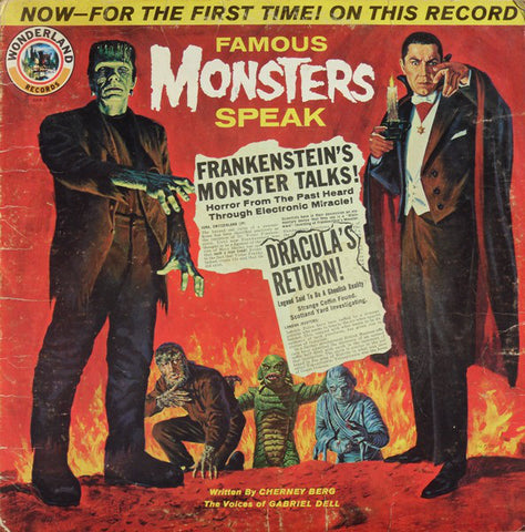 Cherney Berg, Gabriel Dell ‎– Famous Monsters Speak - 1963-Non-Music, Children's Style: Story, Special Effects (vinyl)