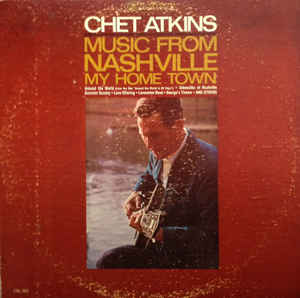 Chet Atkins ‎– Music From Nashville My Home Town -1966-Folk, World, & Country (vinyl)