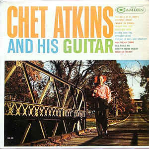 Chet Atkins ‎– Chet Atkins And His Guitar-1961-Rock, Folk, World, & Country (vinyl)