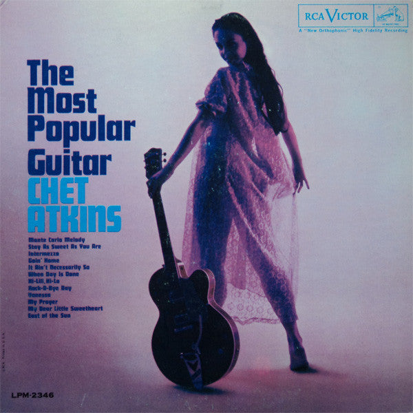 Chet Atkins ‎– The Most Popular Guitar- 1961-  Country, Smooth Jazz (clearance vinyl)