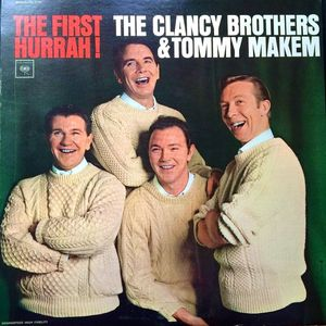Clancy Brothers and Tommy Makem - The First Hurrah! -1965- Folk, Celtic ( vinyl )