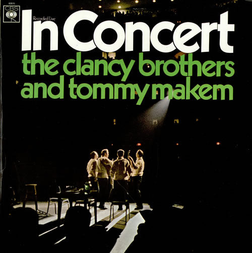 The Clancy Brothers And Tommy Makem ‎– In Concert -1967- Folk, World,& Celtic (vinyl)