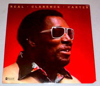 Clarence Carter ‎– Real - 1974-Funk / Soul (vinyl)