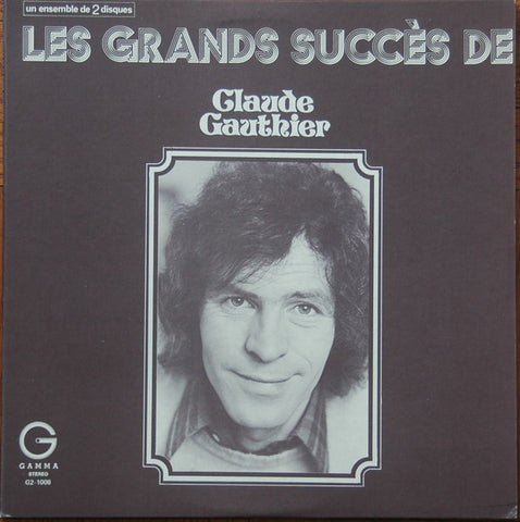 Claude Gauthier ‎– Les Grands Succès - 2lps - 2002 -Folk, World, & Country (Vinyl)