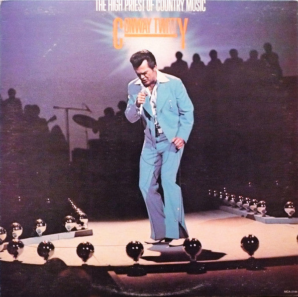 Conway Twitty ‎– The High Priest Of Country Music - 1975-Country (vinyl)