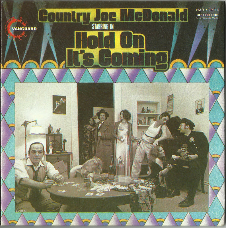 Country Joe McDonald ‎– Hold On, It's Coming - 1971 - Rock, Blues (vinyl)