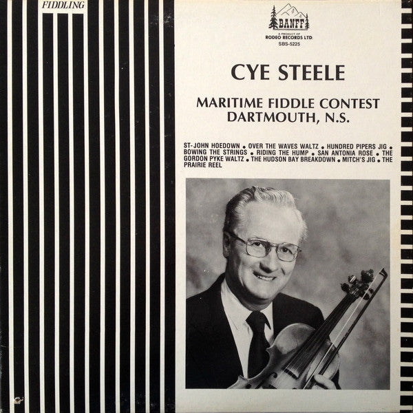 Cye Steele ‎– Maritime Fiddle Contest Dartmouth, N.S. -Folk, World, & Country (rare vinyl)