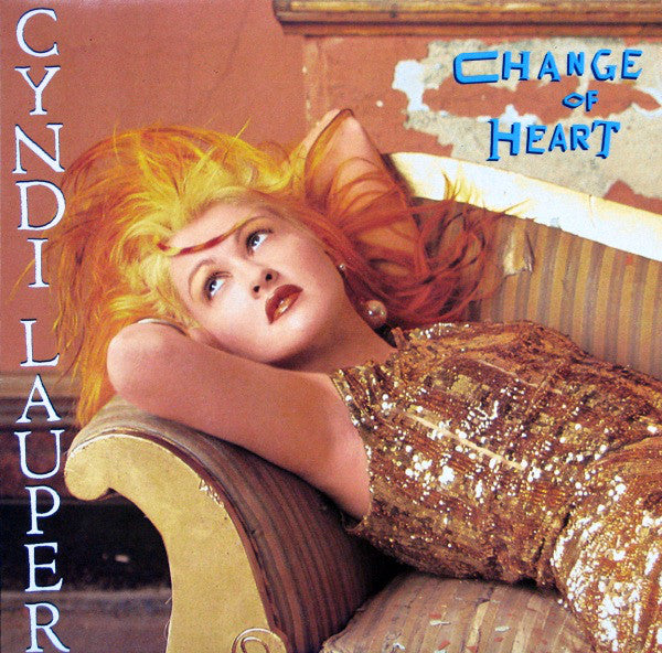 "Cyndi Lauper ‎– Change Of Heart -1986 - Synth-pop (New Vinyl) 12"", 33 ⅓ RPM"