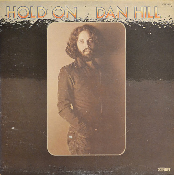 Dan Hill ‎– Hold On -1976 pop Rock (clearance vinyl) *Overstocked