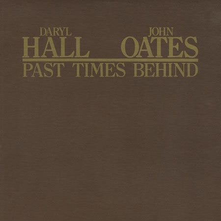 Daryl Hall & John Oates ‎– Past Times Behind -1977 - Pop Rock (vinyl)