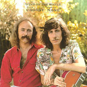 David Crosby / Graham Nash ‎– Wind On The Water - 1975- Folk Rock, Country Rock, Classic Rock (vinyl)