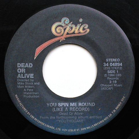 "Dead Or Alive ‎– You Spin Me Round (Like A Record) / Misty Circles - 1984-Hi NRG, Disco - Vinyl, 7"", 45 RPM, Single"