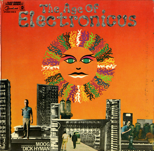 Dick Hyman ‎– The Age Of Electronicus - 1969- Electronic Experimental (vinyl)