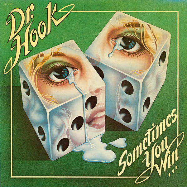 Dr. Hook ‎– Sometimes You Win- 1979-  Rock, Funk / Soul ( west German Import Vinyl)