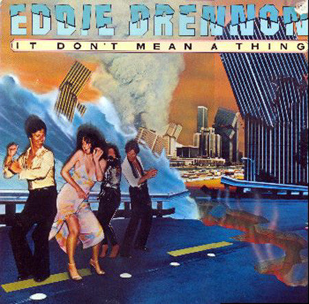 Eddie Drennon ‎– It Don't Mean A Thing -1978  Soul, Funk, Disco (vinyl)