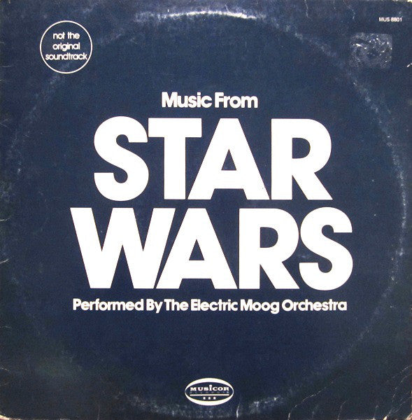 Electric Moog Orchestra ,The ‎– Music From Star Wars -  Experimental ( not original soundtrack ) Vinyl