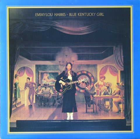 Emmylou Harris ‎– Blue Kentucky Girl -1979 - Folk Rock, Country Rock (vinyl)