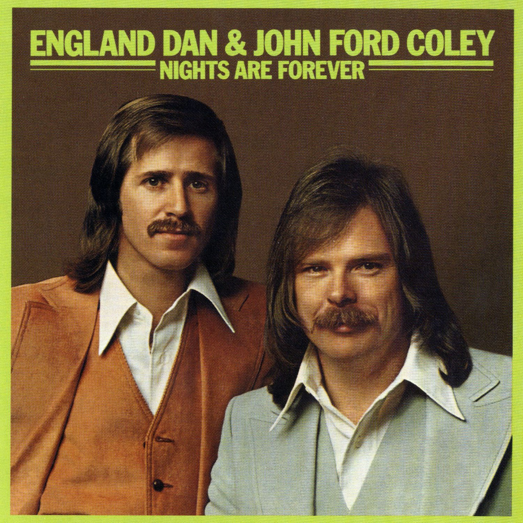 England Dan & John Ford Coley ‎– Nights Are Forever - 1976- Country Rock, Soft Rock (vinyl)