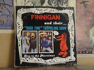 Finnigan ‎– Finnigan And Their Good Time Travelling Show Live In The Maritimes - Music /Comedy (Vinyl)