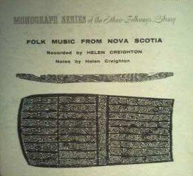 Folk Music From Nova Scotia Recorded By Helen Creighton - 1956-Non-Music, Folk, World, & Country Style: Field Recording, Folk (Vinyl
