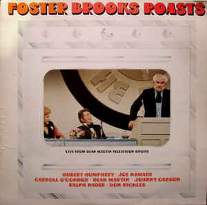 Foster Brooks ‎– Roasts- 1976 -  Non-Music, Stage & Screen Style: Comedy (Rare Vinyl)
