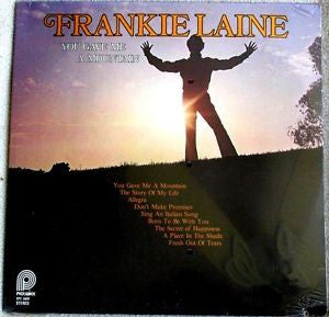 Frankie Laine ‎– You Gave Me A Mountain -1978 - pop Vocal (Vinyl)